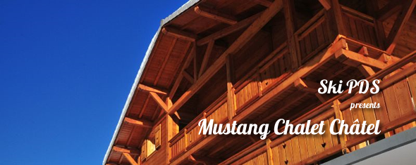 Mustang Chalet Chatel